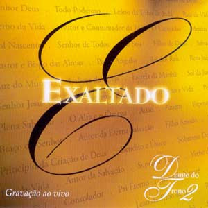 Diante do Trono - Exaltado - (Playback) 1999