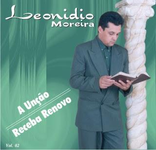 leonidio moreira a uncao Baixar CD Leonidio Moreira   A Unção