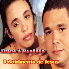 Eliane & Ronilson - O Sofrimento de Jesus (1999)