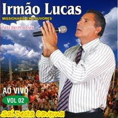 Irmão Lucas - Sai Desta Carvena Vol.02 (2010)