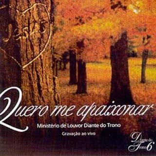 Diante do Trono 6 - Quero Me Apaixonar (2003)