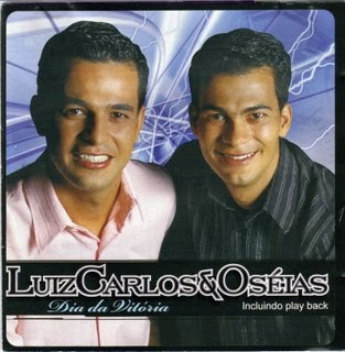 Luiz Carlos e Ozéias - Dia da Vitória