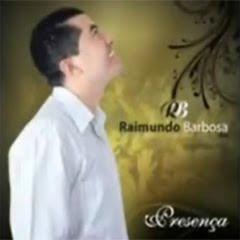 Raimundo Barbosa - Presença
