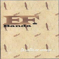 E.F & Banda - Devolta ao Começo (1998)