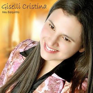 Giselli Cristina - Meu Barquinho (2010)