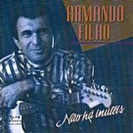 Armando Filho - Não Há Inúteis