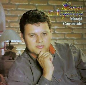 C�cero Nogueira - Maraj� Convertido