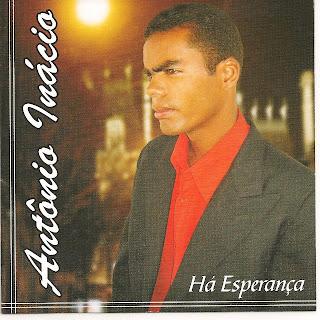 antonio inacio Baixar CD Antônio Inácio   Uma Esperança(2009)