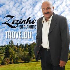 Zezinho do Planalto - Trovejou (2010)