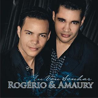 Rogério & Amaury - Eu Vou Sonhar (2010)