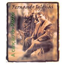 Fernando Iglesias - A Canção do Pastor (2001)