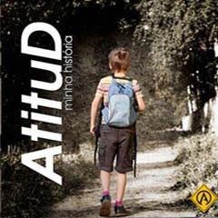 Banda Atitud - Minha História 2010