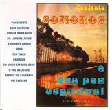 Conjunto Sonoros - A Sua Paz Espiritual