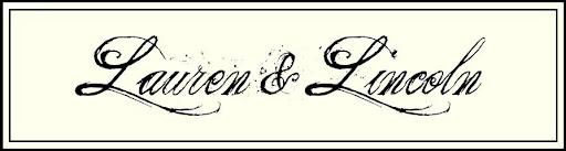 Lauren & Lincoln