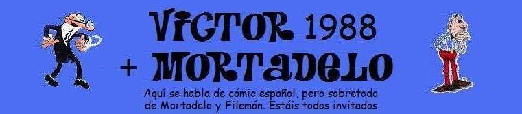 Víctor 1988 + Mortadelo