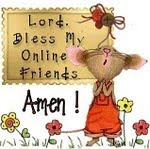 Lord Bless my Online Friends!