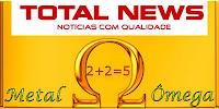 Metal Ômega e Total News