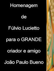 HOMENAGEM A JOÃO PAULO BUENO
