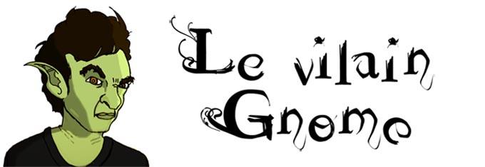 Le Vilain Gnome