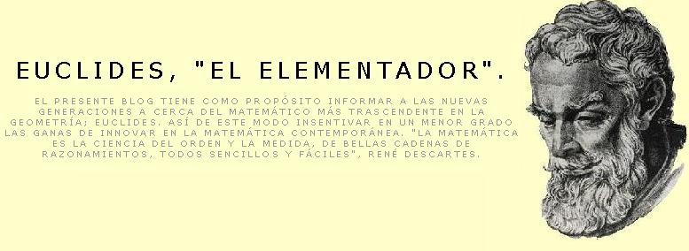 """Euclides, """"el Elementador""""."""