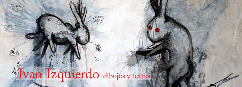 Izquierdo Dessins et texts