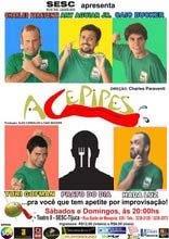 ACEPIPES EM CARTAZ: