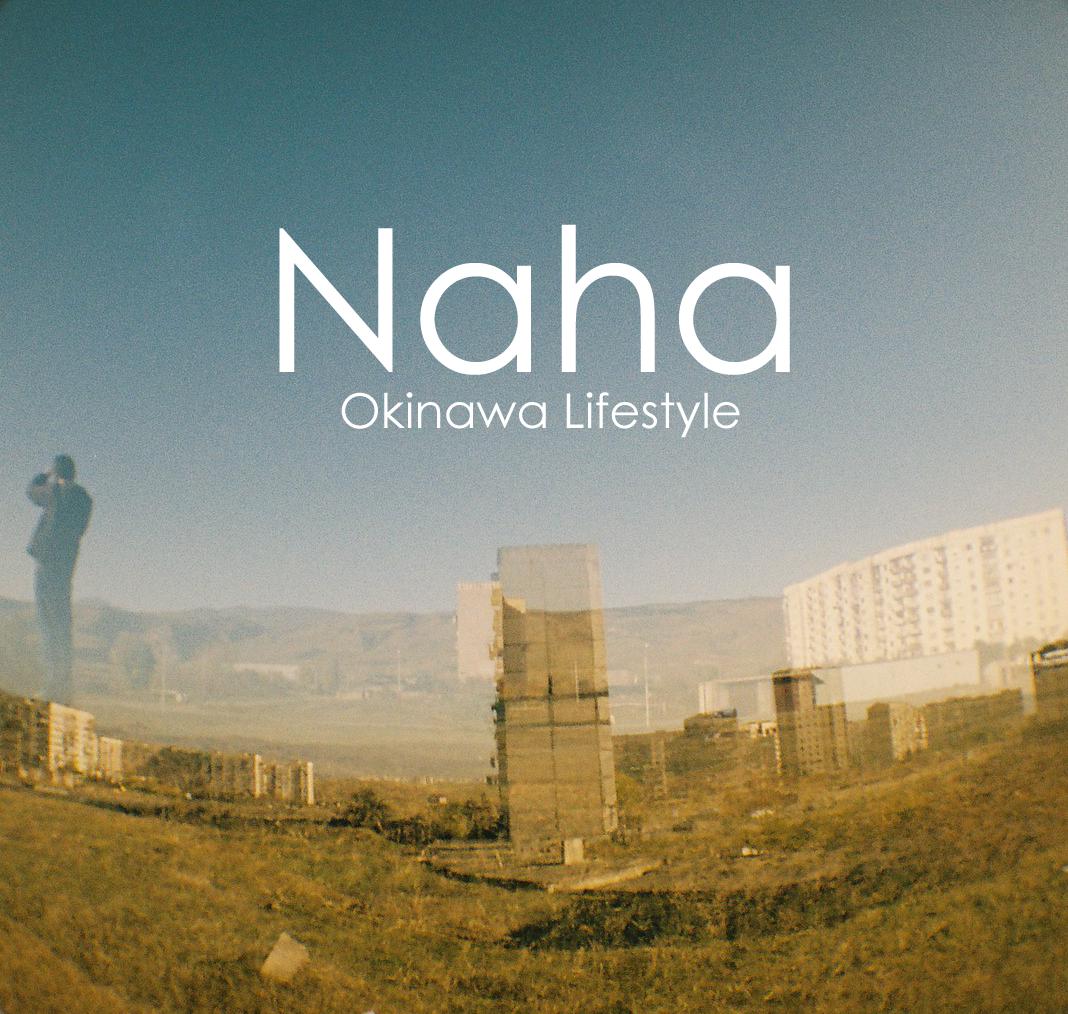 [Okinawa+Lifestyle+-+Naha.png]