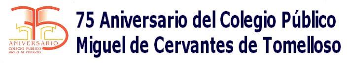 75 aniversario del C.P. Miguel de Cervantes