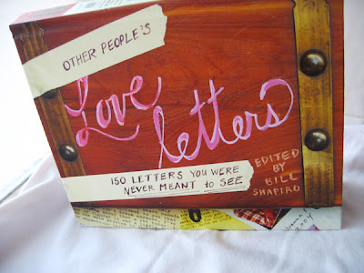 the book is called other peoples love letter 150 letters you were never meant to see available at your local bookstore