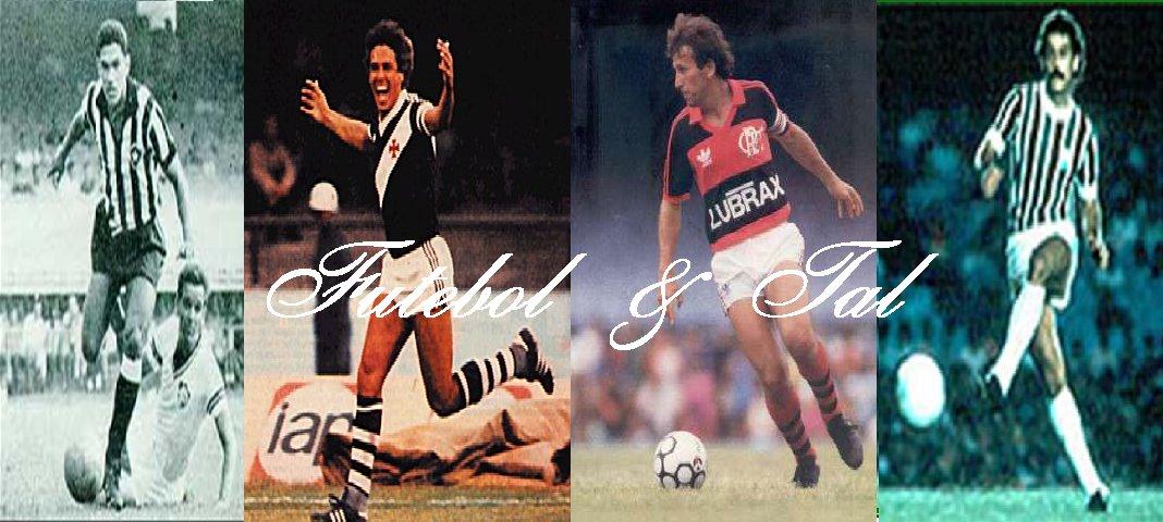 Futebol  & Tal