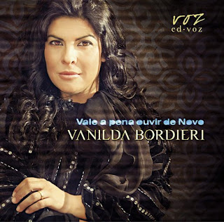 Vanilda Bordieri - Vale A Pena Ouvir de Novo 2009
