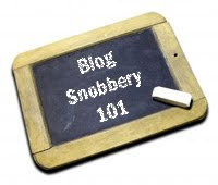 Blog Snobbery