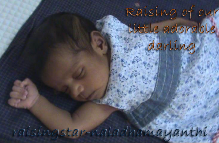 Raising of our  little adorable darling