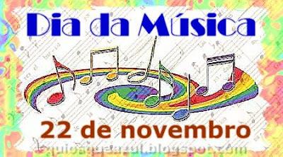 Dia da Música - 22 de Novembro