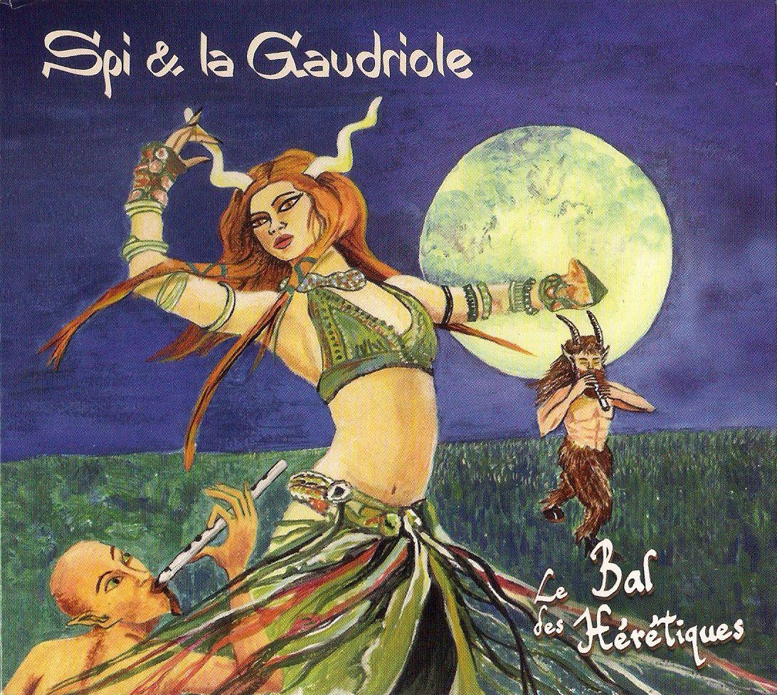 Spi et la Gaudriole Le Bal Des Hérétiques