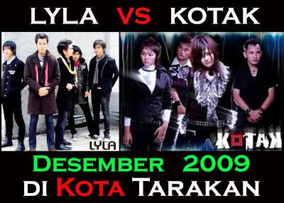 Lyla VS Kotak di Kota Tarakan Desember 2009