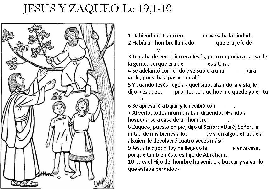 Educar con Jesús: ZAQUEO. Lc 19,1-10 Cita bíblica para completar