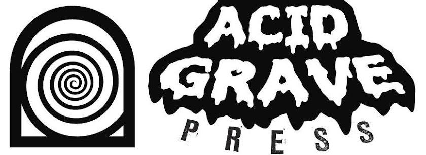 Acid Grave Press