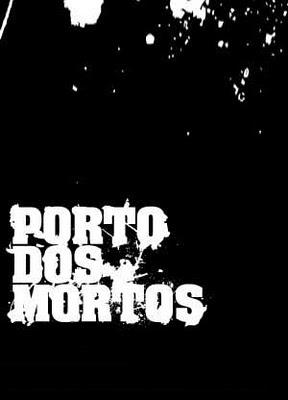 Porto dos Mortos (Beyond the grave)