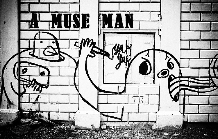 A Muse Man