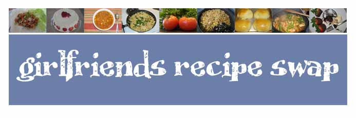 Girlfriends Recipe Swap