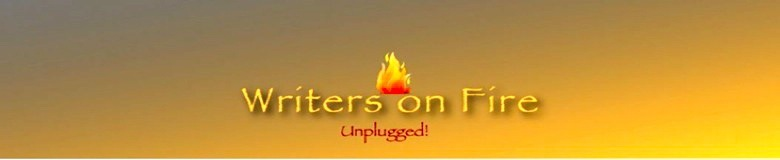 Writers on Fire ~ Unplugged