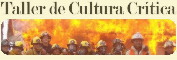 Bienvenidos al Taller de Cultura Crítica