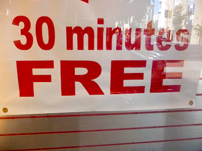 photo of a sign reading 30 minutes free