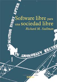 Portada del libro: Software Libre para una sociedad libre