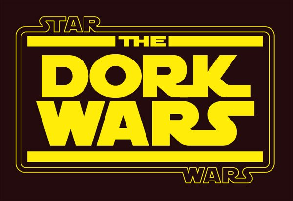 The Dork Wars