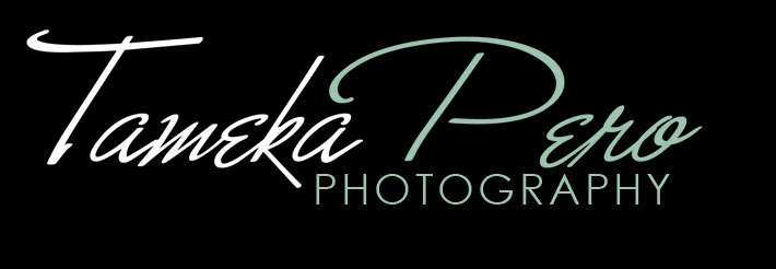 TAMEKA PERO PHOTOGRAPHY