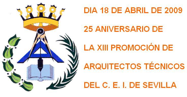 DIA 18 DE ABRIL CELEBRACION 25 ANIVERSARIO DE LA XIII PROMOCION DE AT  DEL CEI DE SEVILLA