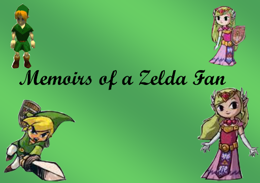 Memoirs of a Zelda fan
