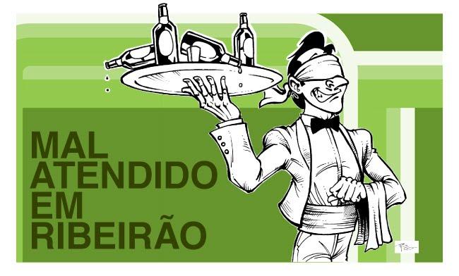 Mal Atendido em Ribeirão Preto